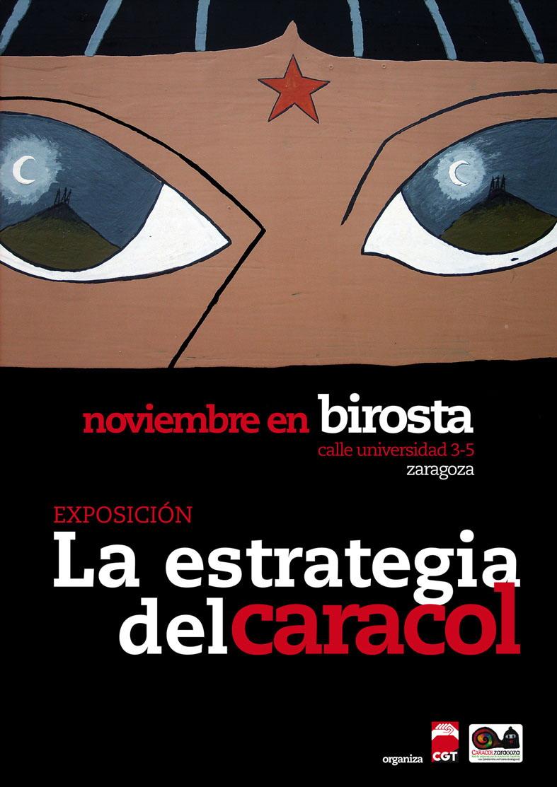 noviembre 2010 - exposicón zapatista - La Estrategia del Caracol - Bar Birosta, calle universidad, Zaragoza
